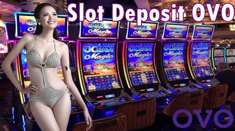 Situs Terbaik menyediakan Trik bermain di Slot Deposit OVO